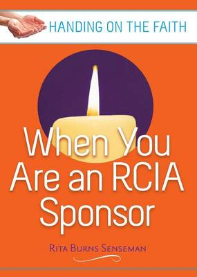 When You are an RCIA Sponsor: Handing on the Faith (Paperback)