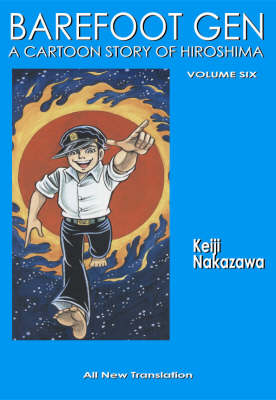 Barefoot Gen #6: Writing The Truth (Paperback)