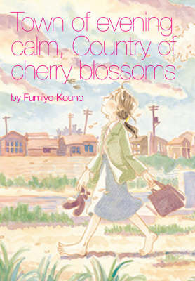 Town of Evening Calm, Country of Cherry Blossoms (Paperback)