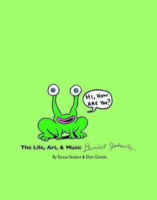Life, Art & Music Of Daniel Johnston: HI, HOW ARE YOU? (Paperback)