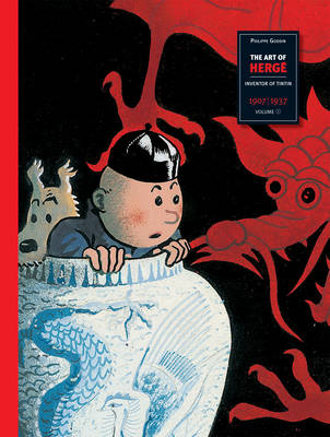 "The Art of Herge: Inventor of ""Tintin"": 1907-1937 v. 1 (Hardback)"