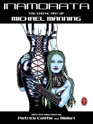 Inamorata: The Erotic Art of Michael Manning (Paperback)