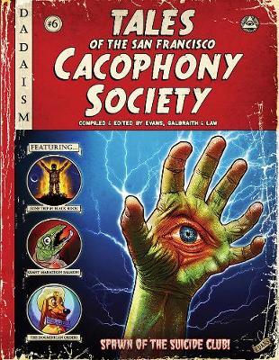 Tales Of The San Francisco Cacophony Society (Hardback)