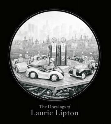 The Drawings Of Laurie Lipton (Hardback)