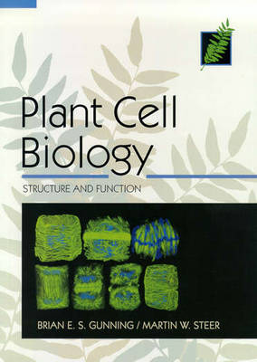 Plant Cell Biology: Structure And Function (Paperback)