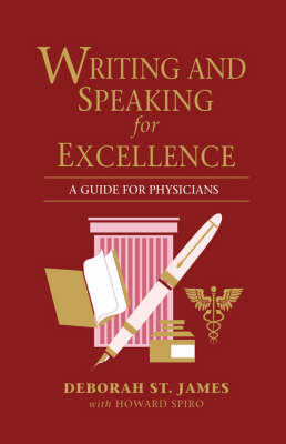 Writing and Speaking for Excellence: Guide for Physicians (Paperback)