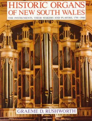 Historic Organs of New South Wales (Hardback)
