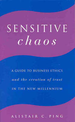 Sensitive Chaos: A Guide to Business Ethics (Paperback)