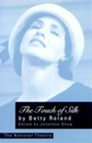 Touch of Silk (1928 Version) - PLAYS (Paperback)