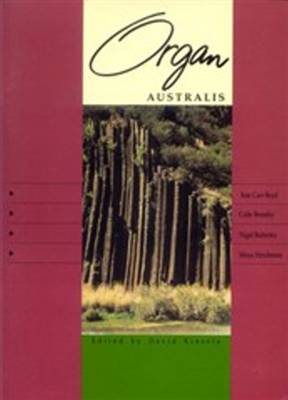 Organ Australis: Australian Organ Music for the Home, Church & Concert Hall (Paperback)