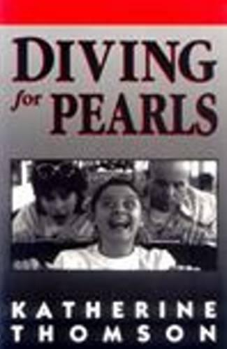 Diving for Pearls - PLAYS (Paperback)