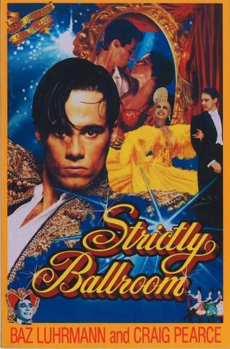 Strictly Ballroom - SCREENPLAYS (Paperback)
