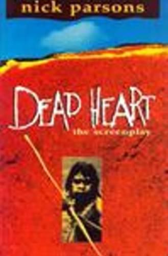 Dead Heart (Screenplay) - SCREENPLAYS (Paperback)