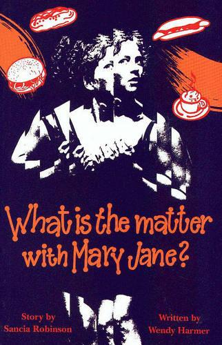 What is the Matter with Mary Jane (Paperback)