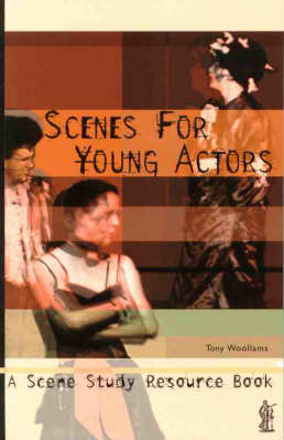 Scenes for Young Actors: A Scene Study Resource Book - MANUALS (Paperback)