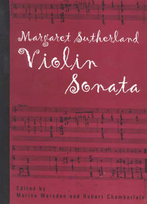 Violin Sonata: Margaret Sutherland (Paperback)