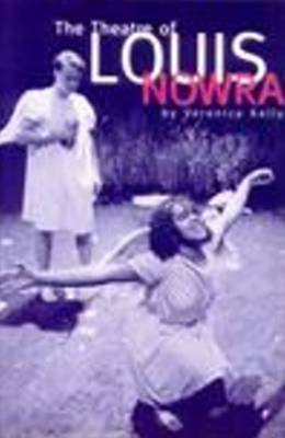 The Theatre of Louis Nowra - Theatre (Paperback)
