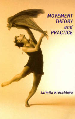 Movement Theory and Practice - MANUALS (Paperback)