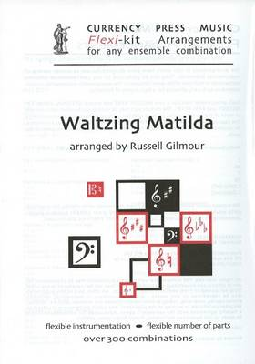 Waltzing Matilda: Flexi-Kit Arrangements for Any Ensemble Combination (Paperback)