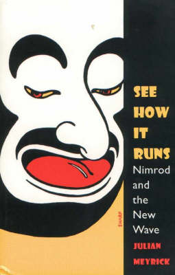 See How it Runs: Nimrod and the New Wave - Current Theatre (Paperback)