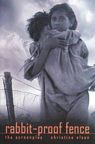 Rabbit Proof Fence - the Screen Play (Paperback)