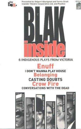 Blak Inside: Enuff / I Don (TM)t Wanna Play House / Belonging / Crow Fire (Paperback)