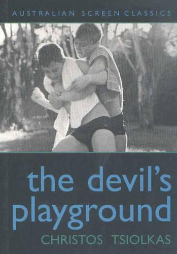 Devil's Playground - AUSTRALIAN SCREEN CLASSICS (Paperback)