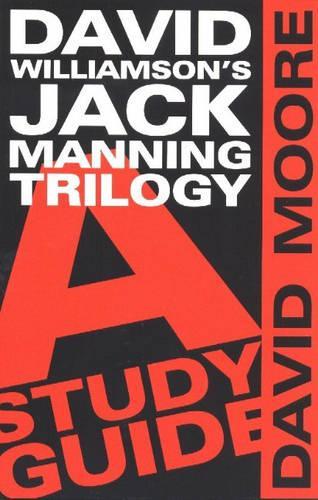 David Williamson's Jack Manning Trilogy: a study guide (Paperback)