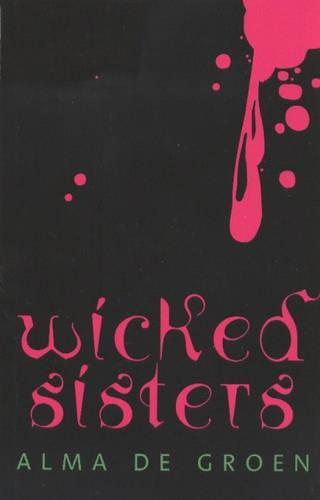Wicked Sisters - CTS (Paperback)
