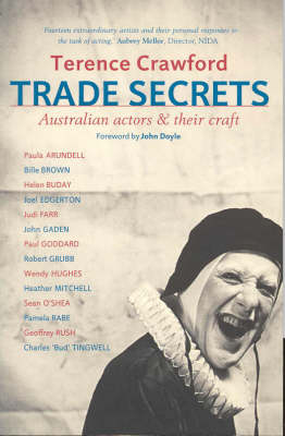 Trade Secrets: Australian Actors and Their Craft (Paperback)
