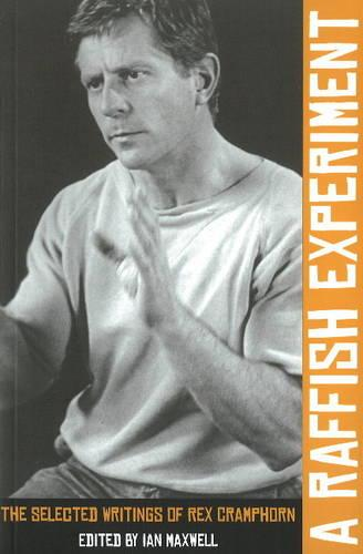 A Raffish Experiment: Collected Writings of Rex Cramphorn (Paperback)