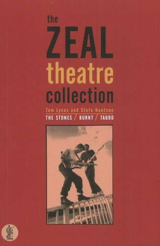 Zeal Theatre Collection: The Stones/Taboo/Burnt (Paperback)