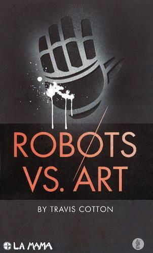 Robots Vs. Art (Paperback)