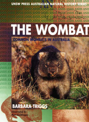 The Wombat: Common Wombats in Australia - Australian Natural History Series (Paperback)