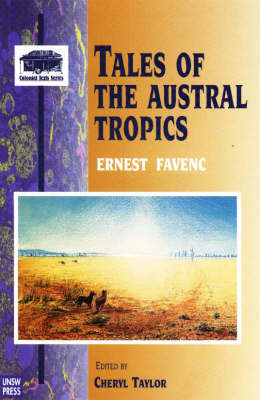 Tales of the Austral Tropics - Colonial Texts S. v. 5 (Paperback)