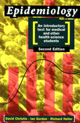 Epidemiology: An Introductory Text for Medical and Other Health Science Students (Paperback)
