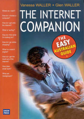 The Internet Companion: The Easy Australian Guide (Paperback)