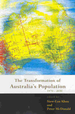 The Transformation of Australia's Population: 1970-2030 (Paperback)