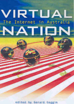 Virtual Nation: the Internet in Australia (Paperback)