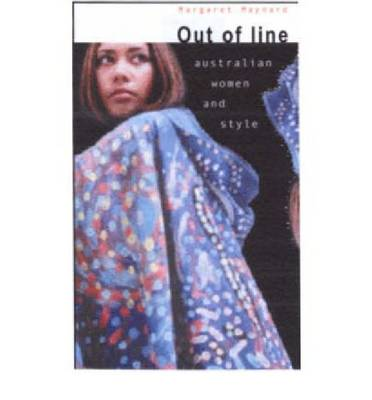 Out of Line: Australian Women and Style - Synthese Library Vol 280 (Paperback)