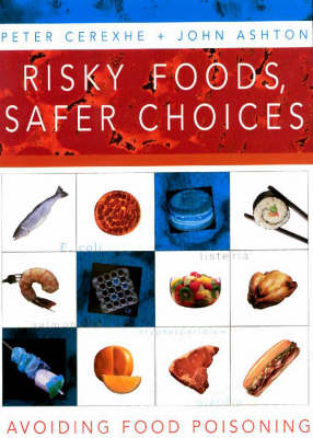 Risky Foods, Safer Choices: Avoiding Food Poisoning (Paperback)