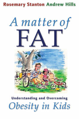 A Matter of Fat: Understanding and Overcoming Obesity in Kids (Paperback)