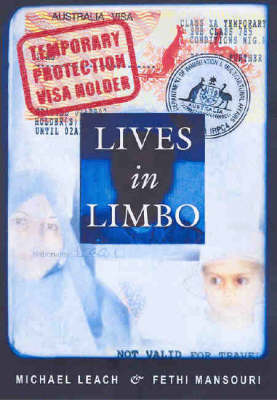 Lives in Limbo: Voices of Refugees Under Temporary Protection (Paperback)