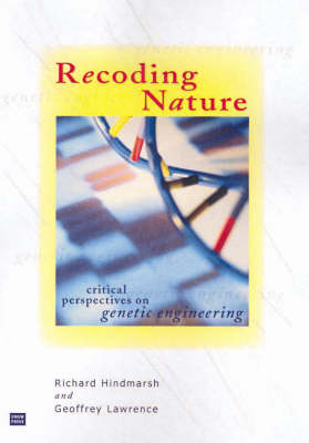 Recoding Nature: Critical Perspectives on Genetic Engineering (Paperback)