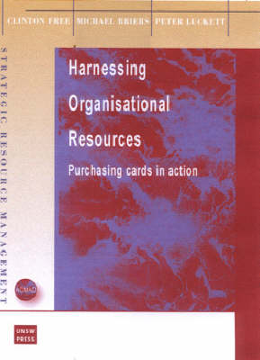Harnessing Organisational Resources: Purchasing Cards in Action - Strategic Resource Management S. (Paperback)
