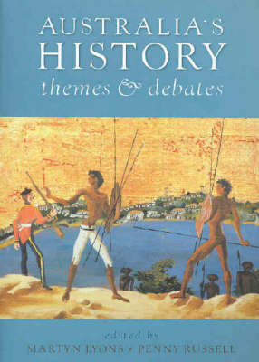 Australia's History: Themes and Debates (Paperback)