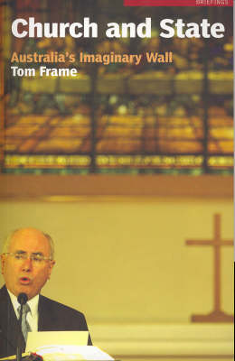 Church and State: Australia's Imaginary Wall - Briefings (Paperback)