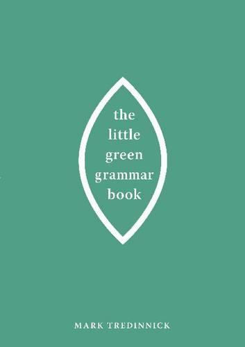 The Little Green Grammar Book (Paperback)