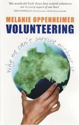 Volunteering: Why we can't survive without it (Paperback)