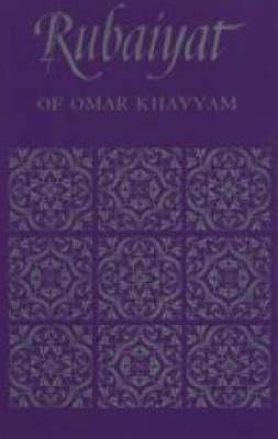 The Rubaiyat of Omar Khayyam (Paperback)